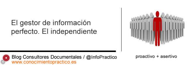 El gestor de información perfecto: El independiente